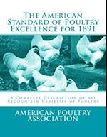 The American Standard of Poultry Excellence for 1891