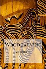 Woodcarving Notebook