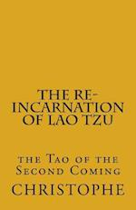 The Re-Incarnation of Lao Tzu