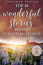 Top 10 Wonderful Stories Behind Christian Hymns