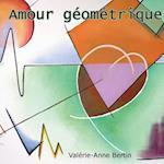 Amour Geometrique