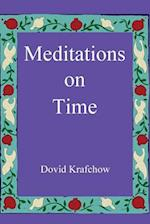 Meditations on Time; Second Edition