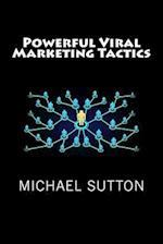 Powerful Viral Marketing Tactics