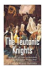 The Teutonic Knights
