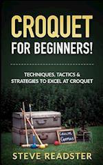 Croquet for Beginners!
