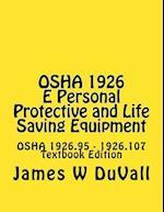 OSHA 1926 E Personal Protective and Life Saving Equipment