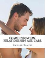 Communication, Relationships and Care