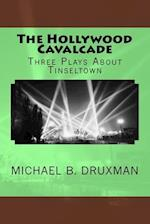 The Hollywood Cavalcade