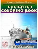 Freighter Coloring Book for Adults Relaxation Meditation Blessing