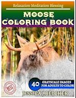 Moose Coloring Book for Adults Relaxation Meditation Blessing