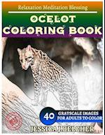 Ocelot Coloring Book for Adults Relaxation Meditation Blessing