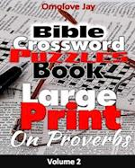 Bible Crossword Puzzle Book Large Print on Proverbs