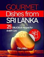 Gourmet Dishes from Sri Lanka.