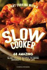 Start Cooking with a Slow Cooker