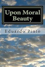 Upon Moral Beauty