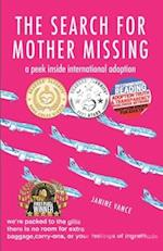 The Search for Mother Missing