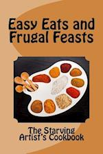 Easy Eats and Frugal Feasts