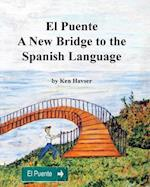 El Puente, a New Bridge to the Spanish Language