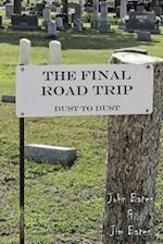 The Final Road Trip