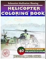 Helicopter Coloring Book for Adults Relaxation Meditation Blessing