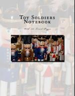 Toy Soldiers Notebook with 150 Lined Pages