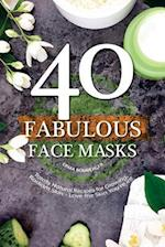 40 Fabulous Face Masks