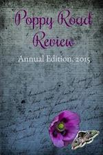 Poppy Road Review, Annual Edition 2015