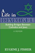 A Life in Dialogue