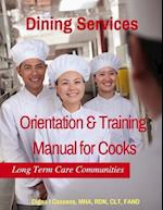 Orientation & Training Manual for Cooks