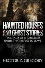 Haunted Houses and Ghost Stories