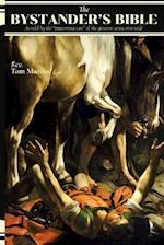 The Bystander's Bible af Tom Muzzio