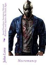 Jason Voorhees, Scorpion Mortal Kombat, and Spawn the Dark Ages