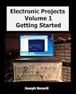Electronic Projects Volume 1 af Joseph Berardi
