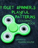 Fidget Spinners Playful Patterns Coloring Book
