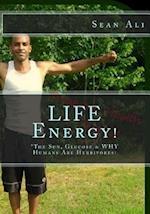 Life Energy!