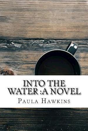 Bog, paperback Into the Water af Paula Hawkins