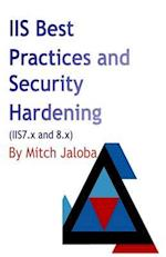 IIS Best Practices and Security Hardening