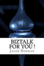 BizTalk for You !