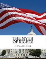 The Myth of Rights