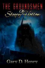 The Groundsmen of Sleepy Hollow