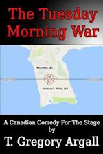 The Tuesday Morning War