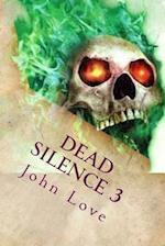 Dead Silence 3