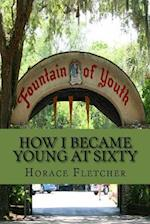 How I Became Young at Sixty