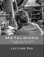 Metalwork Lecture Pad