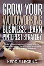 Grow Your Woodworking Business
