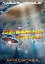 Admiral Richard E. Byrd's Missing Diary