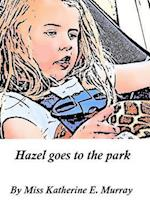 Hazel Goes to the Park