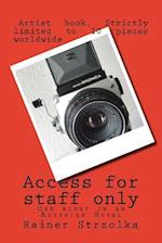 Access for Staff Only