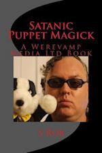 Satanic Puppet Magick