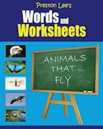 Preston Lee's Words and Worksheets - Animals That Fly